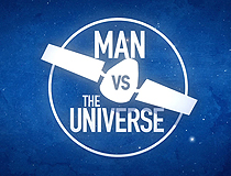 Man Versus The Universe Season 1